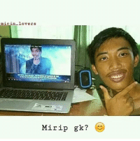 Indonesian (Language) and Lovers: mic1in.loverS  Mirip gk?