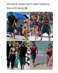 i can only see her with austin but they were cute as fuck omg: Michael B Jordan use to date Catherine  from ACE family. i can only see her with austin but they were cute as fuck omg