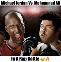 Memes, Michael Jordan, and Muhammad Ali: Michael Jordan VS. Muhammad Ali  In A Rap Battle Who Won? 😂🔥 - Follow @freethrows for more!