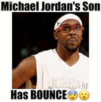 Memes, Michael Jordan, and 🤖: Michael Jordan's Son  Has BOUNCE Michael Jordan's son can get up😳🐰 - Follow @freethrows for more!