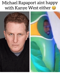 michaelrapaport mad af cause of this performance Ye did on snl 😅 Follow @bars for more ➡️ DM 5 FRIENDS: Michael Rapaport aint happy  with Kanye West either michaelrapaport mad af cause of this performance Ye did on snl 😅 Follow @bars for more ➡️ DM 5 FRIENDS