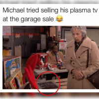 Memes, Michael, and 🤖: Michael tried selling his plasma tv  at the garage sale  edwightschrutee who noticed??