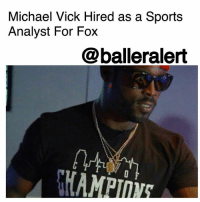 "Family, Friends, and Future: Michael Vick Hired as a Sports  Analyst For Fox  @balleralert Michael Vick Hired as a Sports Analyst For Fox - blogged by @MsJennyb ⠀⠀⠀⠀⠀⠀⠀ Former quarterback MichaelVick has been hired as a sports analyst for Fox Sports, just months after saying free agent quarterback ColinKaepernick should ""cut his hair."" ⠀⠀⠀⠀⠀⠀⠀ Fox Sports will announce Vick's new position on Sunday, as the four-time Pro Bowl QB will serve as a studio analyst for FOX NFL Kickoff. ⠀⠀⠀⠀⠀⠀⠀ ""I'm very excited,"" Vick told USA TODAY Sports. ""Over the last seven or eight months, I've done a lot of interviews, and I think I've gotten better as I've been put in those situations more often. Things really came together (with Fox) over the last couple months. They have shows that I have always watched and admired. My friends and family are thankful and proud of me."" ⠀⠀⠀⠀⠀⠀⠀ Fox Sports president of production and executive producer, John Entz, expressed the company's excitement in bringing Vick on. ⠀⠀⠀⠀⠀⠀⠀ ⠀⠀⠀⠀⠀⠀⠀ ""He was obviously an outstanding player, but we feel he has an incredibly bright future as an analyst,"" Entz said. ""He has stayed close to the game and has many relationships with today's current coaches and players. We feel he can bring a truly unique perspective that intrigues and engages our viewers."""