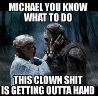 You Had One Job.. 😂😂😂: MICHAEL YOU KNOW  WHAT TO DO  SOM  THIS CLOWN SHIT  IS GETTING OUTTA HAND You Had One Job.. 😂😂😂