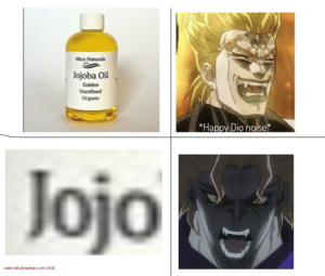 Happy, Jojo, and Dio: Mico Naturals  Jojoba Oil  Colden  Unrefined  Organic  *Happy Dio noise*  Jojo An interesting title