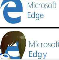 Memes, Microsoft, and 🤖: Microsoft  Edge  Microsoft  Edgy @nathanielknows is a fuckig savage for this
