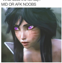 Friends, Memes, and 🤖: MID OR AFK NOOBS xDDD ugh I have no friends leagueoflegends ahri • follow (me) @mystical.ashe for more! • Check also our clothing in our bio for a fair price 😊