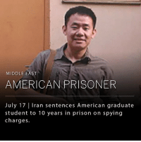 "Memes, Prison, and American: MIDDLE EAST  AMERICAN PRISONER  July 17 | Iran sentences American graduate  student to 10 years in prison on spying  charges.  July 17 | Iran sentences American graduate Xiyue Wang, a graduate student from Princeton University, has been sentenced by the Iranian judiciary to 10 years in prison on charges of spying for the United States. The U.S. State Department issued a statement that ""the Iranian regime continues to detain U.S. citizens and other foreigners on fabricated national-security related changes. We call for the immediate release of all U.S. citizens unjustly detained in Iran so they can return to their families."" Wang's arrest was announced months after he disappeared in Iran, where he was doing research for his doctoral thesis. (Images: NYTimes, Washington Post)"