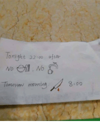 China, English, and International: Might 22soo after  OP  Tomorow morning  8100 An international student hospitalised in China and the nurse who couldn't speak English, informed him about his surgery with this note.