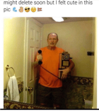 meirl: might delete soon but I felt cute in this meirl