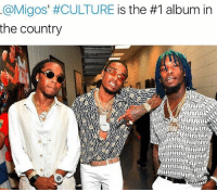 Memes, 🤖, and Migos Culture: @Migos' #CULTURE is the #1 album in  the country Migos' CULTURE is the 1 album in the country. WSHH
