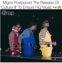 migos postponed their album culture3 they want to make sure there's some bangers in there 👀 ➡️DM Your Friends ➡️Follow @bars 📸: @brandondull: Migos Postponed The Release Of  'Culture lI' To Ensure HQ Music  @rap  荮 migos postponed their album culture3 they want to make sure there's some bangers in there 👀 ➡️DM Your Friends ➡️Follow @bars 📸: @brandondull