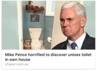 It's clearly a fake toilet.: Mike Pence horrified to discover unisex toilet  in own house  chaser.com.au It's clearly a fake toilet.