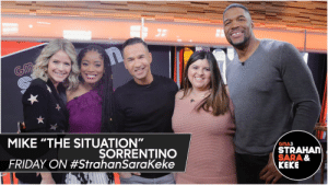"""RT @StrahanSaraKeke: FRIDAY: @ItsTheSituation is hanging with us! 1pET/12pC/P. #SSK https://t.co/SoGuGo5Cdh: MIKE """"THE SITUATION""""  ŞORRENTINO  FRIDAY ON #StrahanSaraKeke  GMA3  STRAHAN  SARA &  KEKE RT @StrahanSaraKeke: FRIDAY: @ItsTheSituation is hanging with us! 1pET/12pC/P. #SSK https://t.co/SoGuGo5Cdh"""