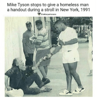 @miketyson ♡: Mike Tyson stops to give a homeless man  a handout during a stroll in New York, 1991  theblaquelioness  @thèblaqyeligness @miketyson ♡
