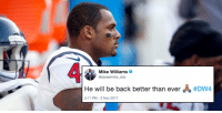 NFL players react to @deshaunwatson's knee injury: https://t.co/4wXXMKTxqN (via @AroundTheNFL) https://t.co/lPngAiKQbt: Mike Williams  @darealmike_ dub  He will be back better than ever  #Dwa  5:11 PM-2 NoV 2017 NFL players react to @deshaunwatson's knee injury: https://t.co/4wXXMKTxqN (via @AroundTheNFL) https://t.co/lPngAiKQbt