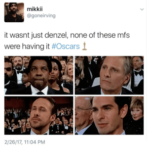 Academy Awards, Oscars, and Target: mikkii  @goneirving  EXCE  it wasnt just denzel, none of these mfs  were having it #Oscars  1  2/26/17, 11:04 PM amusementforme:  when the Academy awards a sexual predator…
