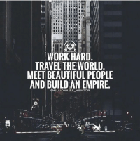 Beautiful, Empire, and Life: MILIONAREMENTOR  WORK HARD  TRAVEL THE WORLD  MEET BEAUTIFUL PEOPLE  AND BUILDAN EMPIRE.  MILLIONAIRE MENTOR Life is simple, it's just people who make it complicated. ✔️ millionairementor