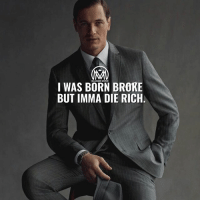 Life, Memes, and Live: MILLICNAIRE MENTOR  I WAS BORN BROKE  BUT IMMA DIE RICH Quit whining and get sh*t done! If you were born poor is not your fault but if you grow up and live poor then it's completely your fault! Sad thing is you will get anywhere in life. No f*cking excuses, take action and get RICH!💰 - success broke rich millionairementor