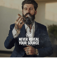 Be careful how much info you give out. millionairementor: MILLIO  NEVER REVEAL  YOUR SOURCE  @MILLIONAIRE MENTOR Be careful how much info you give out. millionairementor