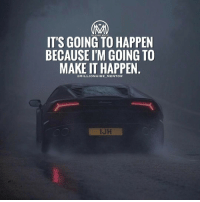 Memes, 🤖, and Determinant: MILLIONAIRE MENT  IT'S GOING TO HAPPEN  BECAUSE I'M GOING TO  MAKE IT HAPPEN  @MILLIONAIRE-M ENTOR When you want it bad enough and the only thing you do is to think about it all the time, you are determined to do whatever it takes to make it happen. 🔥 millionairementor