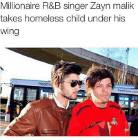 I posted tooo much OOPS: Millionaire R&B singer Zayn malik  takes homeless child under his  Wing  Heatht  heathrow com I posted tooo much OOPS