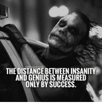 👊 From the @millionaires.vault: Millionaires Vault  THE DISTANCE BETWEEN INSANITY  AND GENIUS IS MEASURED  ONLY BY SUCCESS 👊 From the @millionaires.vault