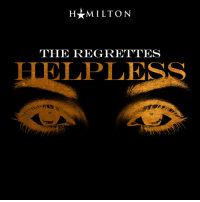 Memes, Summer, and 🤖: MILTON  THE REGRETTES  LPLESS Your May Hamildrop:  Helpless starring The Regrettes. For all your summer loves.  Midnight on May 31st, wherever you are.  Play it SO LOUD.  https://t.co/D3qWItGRGo https://t.co/JQQlIusckH