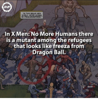 """What a coincidence!!! 😅 marvel mutant xmen comic comics fact facts amazing interesting marvelcomics marvelfacts nomorehumans dragonballz dragonball manga anime goku vegetta freeza mutants geek supervillain villains villain marvelvillains: MIN THIS BRAVE NEW  WORLD, WE'RE GONNA  BE PEACEKEEPERS.""""  In x en  No More Humans there  is a mutant among the refugees  that looks like freeza from  Dragon Ball. What a coincidence!!! 😅 marvel mutant xmen comic comics fact facts amazing interesting marvelcomics marvelfacts nomorehumans dragonballz dragonball manga anime goku vegetta freeza mutants geek supervillain villains villain marvelvillains"""