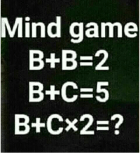 B: Mind game  B+B-2  B+C-5  B+Cx2-?