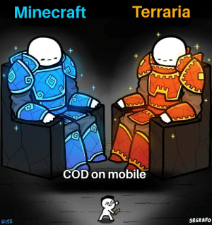 Minecraft, Mobile, and Dank Memes: Minecraft  Terraria  +  +  COD on mobile  #152  SRGRAFO Nobody reads this,do they?