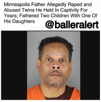 "Children, Food, and Girls: Minneapolis Father Allegedly Raped and  Abused Twins He Held In Captivity For  Years; Fathered Two Children With One Of  His Daughters @balleralert Minneapolis Father Allegedly Raped and Abused Twins He Held In Captivity For Years; Fathered Two Children With One Of His Daughters - blogged by @MsJennyb ⠀⠀⠀⠀⠀⠀⠀ ⠀⠀⠀⠀⠀⠀⠀ On Wednesday, a Minneapolis man turned himself into officials after he was charged with first-degree criminal sexual conduct, abuse of a vulnerable adult and stalking in the rape and abuse of his twin daughters over the last several years. ⠀⠀⠀⠀⠀⠀⠀ ⠀⠀⠀⠀⠀⠀⠀ Jerry Lee Curry held his twin adult daughters captive, keeping them chained to doors and beds throughout the years. Amid the longstanding captivity, Curry allegedly raped, starved and beat the twin girls, and even fathered two children with one of them - all because one of his daughters had become sexually active. ⠀⠀⠀⠀⠀⠀⠀ ⠀⠀⠀⠀⠀⠀⠀ In May though, after years in captivity, one of the twins managed to escape and inform authorities about the longstanding abuse. However, officials held off on charges for nine months until all the sufficient evidence was collected to pursue the charges. ⠀⠀⠀⠀⠀⠀⠀ ⠀⠀⠀⠀⠀⠀⠀ ""I don't ever remember having enough food,"" the twice-impregnated twin revealed of her time with her father. ""He forced me to have sex, [and] he has done this to me every day since I was [in my] early teens or so. He did this to my twin sister also,"" she continued, adding that she was grateful it came to an end when her sister escaped. ⠀⠀⠀⠀⠀⠀⠀ ⠀⠀⠀⠀⠀⠀⠀ As a result of the abuse and torture, the twins suffer from a ""mild to moderate"" level of intellectual disability. The young women also suffer from physical injuries, as a result of the abuse. Now though, the women are grateful to be free. ⠀⠀⠀⠀⠀⠀⠀ ⠀⠀⠀⠀⠀⠀⠀ In the meantime, officials are looking to locate the mother of the twins. As for Curry, he is being held on $750,000 bail ahead of his first court appearance."