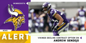 Memes, News, and Minnesota: MINNESOTA  NEWS  ALER  VIKINGS DECLINE CONTRACT OPTION ON  ANDREW SENDEJO Vikings not exercising option on safety Andrew Sendejo. (via @RapSheet) https://t.co/P2BUXm1Qxu