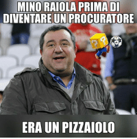 "Football, Memes, and International: MINO RAIOLA PRIMA DI  DIVENTARE UNPROCURATORE  ERA UN PIZZAIOLO ""A me non piace la diavola"" Cit. Donnarumma gigio raiola ibra balotelli supermario manchester milan inter ajax malmö football international"