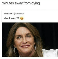 """Memes, Champagne, and 🤖: minutes away from dying  Connor  @cxnnnor  she looks 22 caitlyn is my weakness. late at night i dream about her and i cruising in a limo, waving the sign """"just hitched"""" while popping a bottle of champagne. i want nothing more than to marry you beloved ❤ @caitlynjenner ❤"""