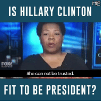 hillary clinton meme: MIO  IS HILLARY CLINTON  BUSINESS  She cannot be trusted.  FIT TO BE PRESIDENT?