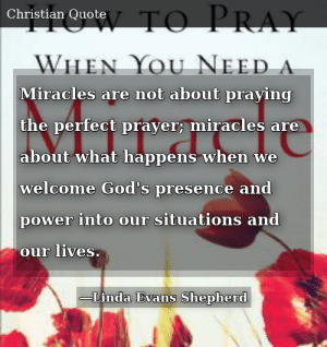 Linda Evans Shepherd-How to Pray When You Need a Miracle