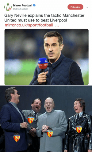 Gary Neville and tactics 😂 https://t.co/f1kQ0vuwww: Mirror Football O  Following  @MirrorFootball  Gary Neville explains the tactic Manchester  United must use to beat Liverpool  mirror.co.uk/sport/football  spor Gary Neville and tactics 😂 https://t.co/f1kQ0vuwww