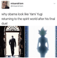 Memes, Texting, and Kardashian: misandrism  misandrism  why obama look like Yami Yugi  returning to the spirit worldafter his final  duel 😂😂lol - - - - - - - - text post textpost textposts relatable comedy humour funny kyliejenner kardashians hiphop follow4follow f4f kanyewest like4like l4l tumblr tumblrtextpost imweak lmao justinbieber relateable lol hoeposts memesdaily oktweet funnymemes hiphop bieber trump