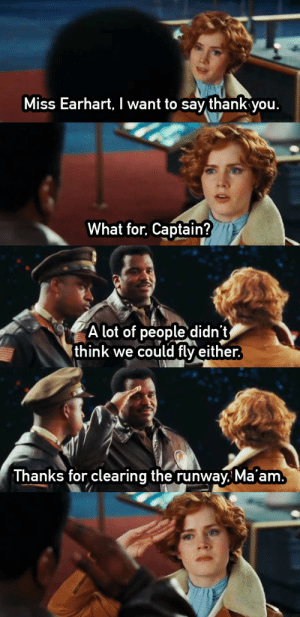 "ninjaotta:  cremisius:  pilgrimkitty:  obnoxious-fallen-angel:  I love this movie  I have no clue what movie this is but I want to see it.  it's from night at the museum 2 the night at the museum films continue to be criminally underrated (aka blown off bc they're ""just comedies for kids"", they are actually Really Really Good Films  Honestly.  Accurate POCs playing POCs (including an Egyptian Pharaoh, Hun warriors and a Native American girl), Robin Williams as Teddy Roosevelt, THIS SCENE and just being awesome in general there's a host of crazy shit that goes on, including a fucking t rex that plays fetch with one of its own ribs long story short; they're fab : Miss Earhart, I want to say thank you.  atiower.tumblr.c   What for, Captain?  margflower.tur   A lot of people didn't  think we could fly either.  marafiower.tumblr.com   Thanks for clearing the runway, Ma'am.   nbir.com ninjaotta:  cremisius:  pilgrimkitty:  obnoxious-fallen-angel:  I love this movie  I have no clue what movie this is but I want to see it.  it's from night at the museum 2 the night at the museum films continue to be criminally underrated (aka blown off bc they're ""just comedies for kids"", they are actually Really Really Good Films  Honestly.  Accurate POCs playing POCs (including an Egyptian Pharaoh, Hun warriors and a Native American girl), Robin Williams as Teddy Roosevelt, THIS SCENE and just being awesome in general there's a host of crazy shit that goes on, including a fucking t rex that plays fetch with one of its own ribs long story short; they're fab"