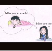 i miss you so much: Miss you so much  Miss you too