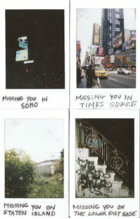 soho: MISSING You IN  SOHO  TIMES SOARE  you ON  STATEN İSLAND  | MISSING YOU ON  THE LOlusn6STSIDE