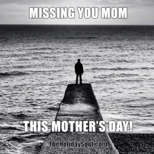 Mother's Day Memes for WhatsApp and Facebook: MISSING YOU MOM  THISMOTHER'S DAV Mother's Day Memes for WhatsApp and Facebook