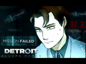 Detroit, Meh, and Music: MISSION FAILED  32 3  MISSION FAILED  DETRO  B E C MEH U M dryeguy: Comic: @juuria  (Link to the comic) Voice: Connor - Me (DryeGuy) Music: Investigation - Detroit OST Connor - Detroit OST I do not own any of the rights to the copyrighted material used in this video, except for the use of my voice!