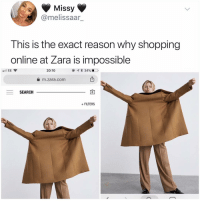 Memes, Shopping, and Search: Missy  @melissaar_  This is the exact reason why shopping  online at Zara is impossible  20:10  m.zara.com  SEARCH  + FILTERS Post 1875: if you'd wear this call me