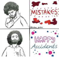 God, Memes, and Tumblr: MISTAKES  @hidden-garden  APPY  Acci dents positive-memes:  Bob Ross is the god of wholesome