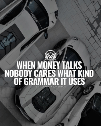 "Money talks and I listen💰✔️ comment ""moneytalks"" letter by letter for a chance of a follow back! 👇 go! millionairementor money moneytalks goals: MITLION  WHEN MONEY TALKS  NOBODY CARES WHAT KIND  OF GRAMMAR IT USES  @MILLIONAIRE MENTOR Money talks and I listen💰✔️ comment ""moneytalks"" letter by letter for a chance of a follow back! 👇 go! millionairementor money moneytalks goals"