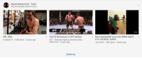 0 to 100, Anaconda, and Basketball: Mixed Martial Arts - Topic  Recommended videos for you  RICH FRANKLIN VS NATE QUARRY  UFC 56 NOVEMBER 19, 2005  2:50  7:25  2:02  RIP JINX  iDubbbzTV 4.4M views 3 years ago  Top 20 Knockouts in UFC History  UFC - Ultimate Fighting Championship  95M views 5 years ago  Noon Basketball turns into MMA Fight!!  0 to 100 REAL QUICK  Joe Smith 10M views 4 years ago  SHOW ALL