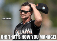 Dave Roberts > Don Mattingly nlds dodgers mlb baseball: @MLBMEME  MIAMI  OH! THATS HOW YOU MANAGE! Dave Roberts > Don Mattingly nlds dodgers mlb baseball
