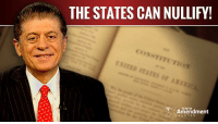 """Memes, Constitution, and Power: MM THE STATES CAN NULLIFY!  NTITUTIo  TENTH  Amendment Judge Andrew Napolitano: """"The power which the states gave to the central government, they can take back. They can even nullify!""""  Recorded at the Mises Institute on July 29, 2010.  #constitution #liberty #10thAmendment #nullify"""